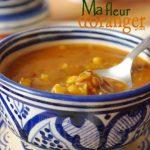Recette de Harira : Soupe traditionnelle marocaine